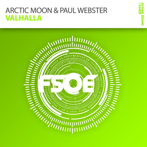 Arctic Moon & Paul Webster - Valhalla (Adam Ellis Remix) [FSOE]