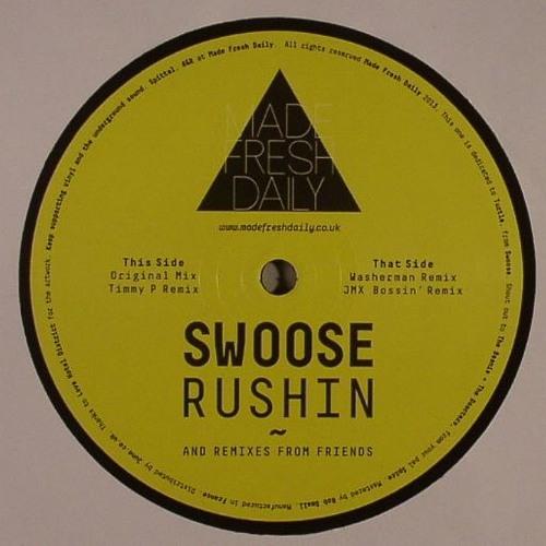 "[MFD014] Swoose - Rushin EP incl. Washerman, Timmy P & JMX Remixes [12"" + Digi]"