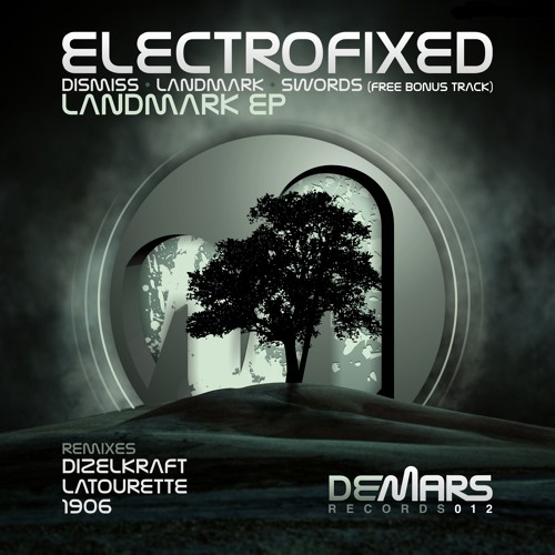 Electrofixed - Landmark (Original Mix) [DeMars Records]