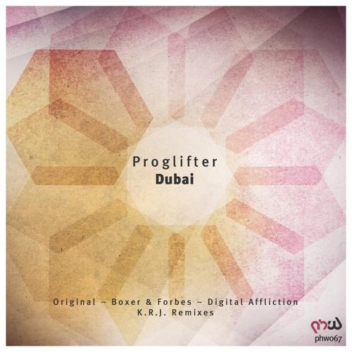 Proglifter - Dubai (K.R.J. Remix)