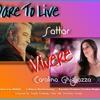 Dare To Live - Vivere (Maestro Sattar and Carolina Ghigliazza)