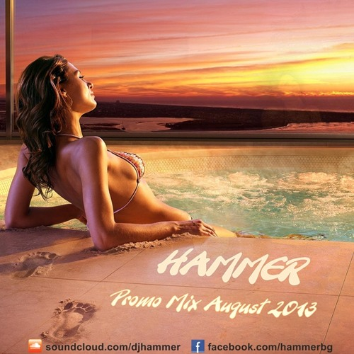 Hammer - Promo Mix August 2013