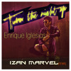 Enrique Iglesias > Turn the Night up + [4bonus Remixes]