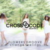 [CCR001]Flowers Groove - Crush On You (Original Mix)