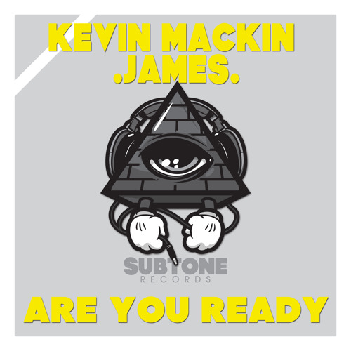 Kevin Mackin & .James. - Are You Ready [Subtone Records]