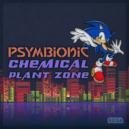Psymbionic - Chemical Plant Zone [FREE DL]