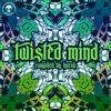Apollyon & Vasco - Nebula Invasion [180bpm] - V/A Twisted Mind (Lunatic Alien Records)