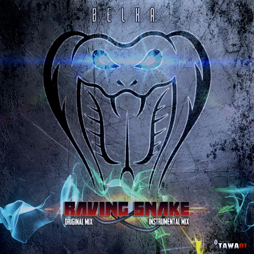 Raving Snake (Original Mix) 100's FREE DOWNLOAD AVAILABLE NOW
