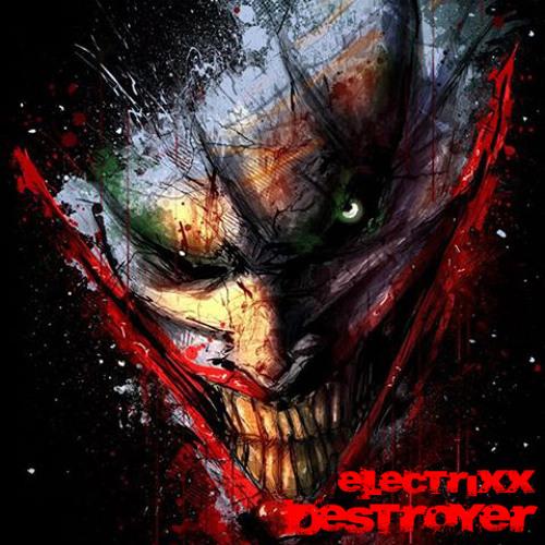 Electrixx - Destroyer Teaser