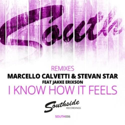 I Know How It Feels (Josef Bamba & Ianick Remix) // OUT NOW @ Beatport!