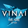 VINAI Presents WE ARE Episode 001