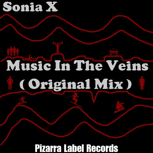 Sonia X - Music in the Veins