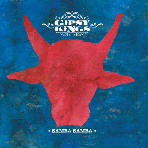 "Gipsy Kings - ""Samba Samba"""