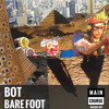 Bot - Barefoot *FREE DOWNLOAD* (Snacks 007 - Main Course)