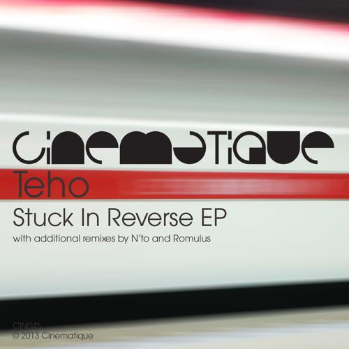 Teho - Stuck In Reverse (edit)