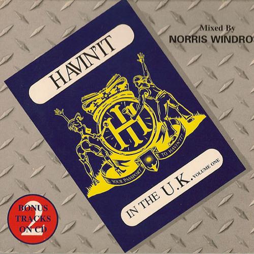 008 - Havin' It In The U.K. Vol.1 By Norris Windros (1995)