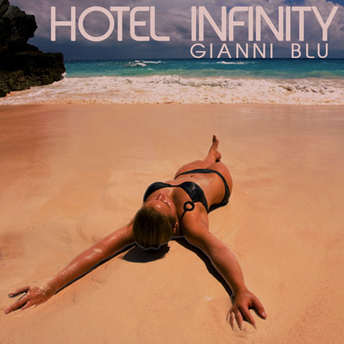 HOTEL INFINITY (Chill/Relaxation/House)