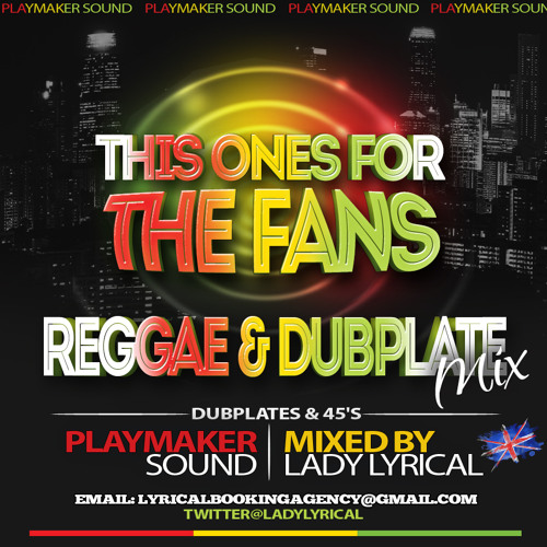 . This Ones For The Fans Mix Cd by Lady Lyrical 2013