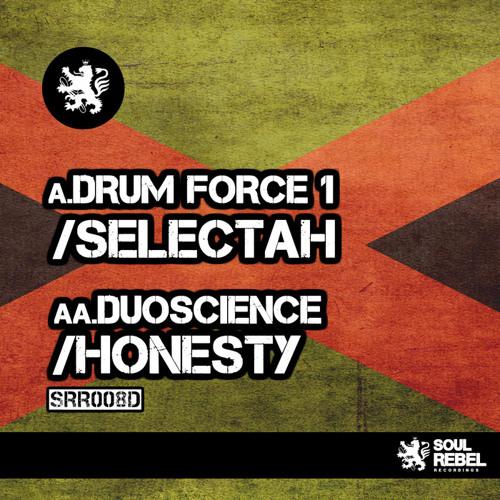 Duoscience - Honesty_SRR 008_Soul Rebel Recordings