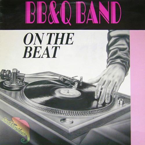 B. B. & Q. Band - On The Beat (Funkhameleon Keeps You Dancing Reboot)