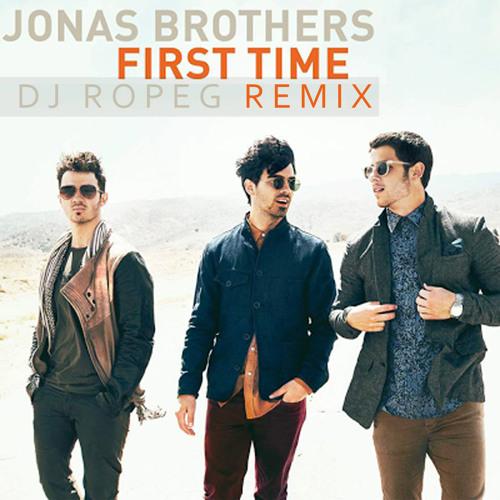 JONAS BROTHERS - FIRST TIME (DJ ROPEG REMIX)