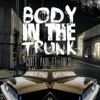 Corey Paul -- Body In The Trunk ft. Thi'sl