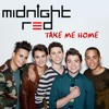Midnight Red - Take Me Home (new single 2013)