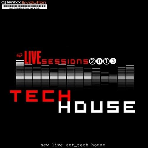 Sessions Tech House Mix 2013 Djlenixxevolution