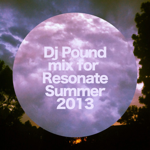 Mix for Resonate - Summer 2013