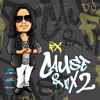Cause & FX pt 2. Mixtape Vol 5 @DjFXny