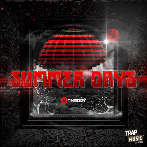 Summer Days by K Theory - TrapMusic.NET Exclusive