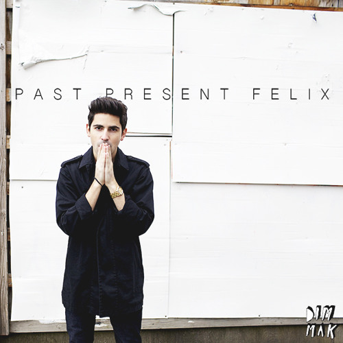 Felix Cartal - Past Present Felix EP (Preview)