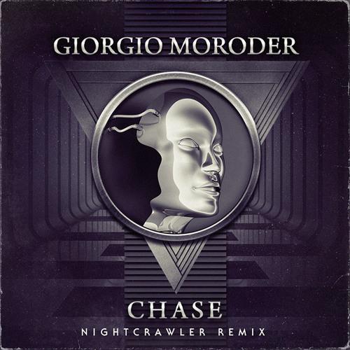 Giorgio Moroder - Chase (Nightcrawler Remix)