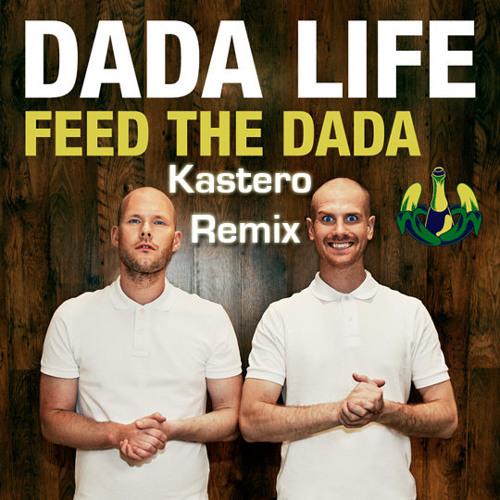 Feed The Dada (Kastero Remix)