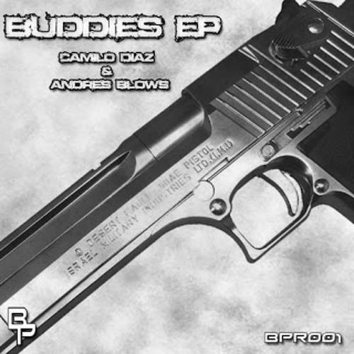 Andres Blows & Camilo Diaz - Buddies (The Hooch Remix)