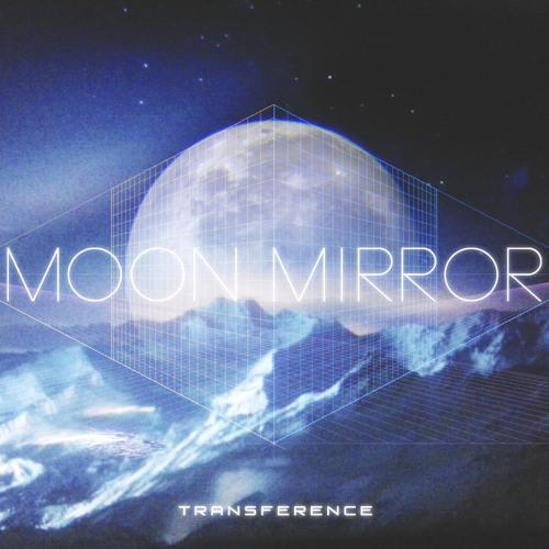 Moon Mirror - TR∀NSF∃R∃NC∃