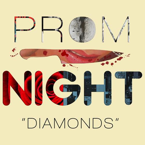 Diamonds by Prom Night