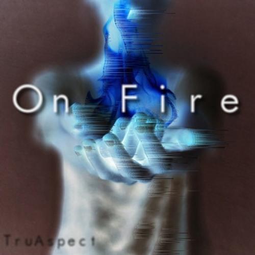 On Fire (Prod. By Tyven Davis @TeeDBeats)