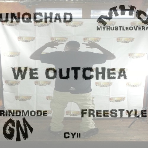 YunqChad - We Out Chea Freestyle