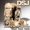 Boots With The Fur $Mites Rerub Club Mix