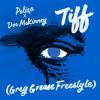 Poliça X Doc McKinney - TIFF Remix(Greg Grease Freestyle)