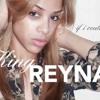 KingReyna If I Could Go