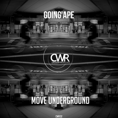 Going Ape 'Move Underground' [OUT NOW]