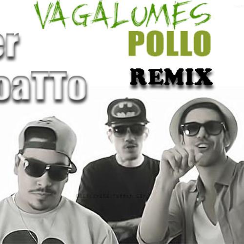 Pollo - Vagalumes ( Fer Boatto Remix )