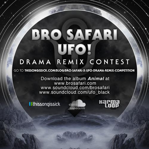 Bro Safari x UFO! - Drama (Curtis B & Sidestep Remix)