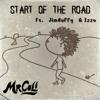Start of the Road (Ft. JimBuffy & Izzo)
