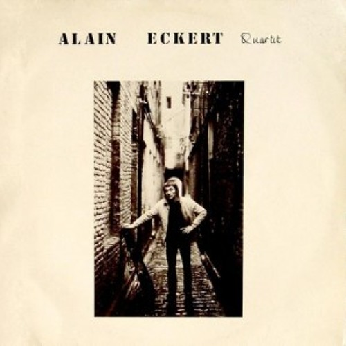 Alain Eckert Quartet - First