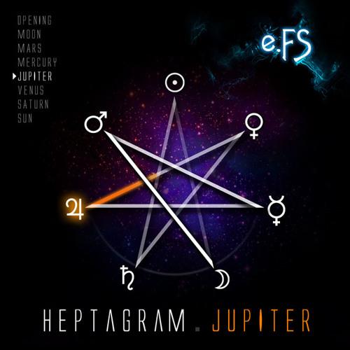 05. Heptagram.Jupiter by e.FS (HEPTAGRAM ALBUM)