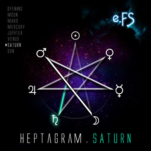 07. Heptagram.Saturn by e.FS (HEPTAGRAM ALBUM)