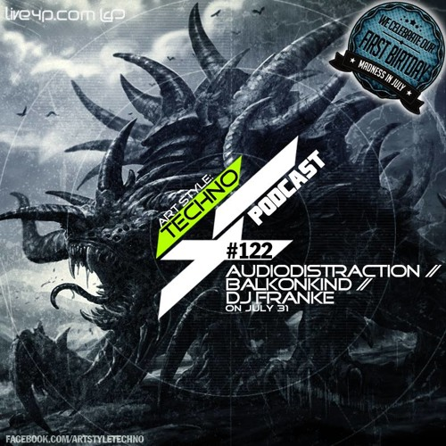 Art Style :Techno Podcast #122 //AudioDistraction//Birthday Edition